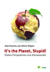 Paumen / Küpper: It's the planet, stupid!